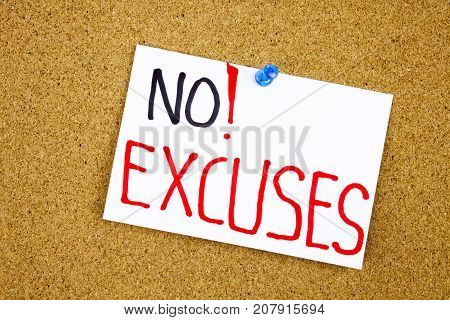 No more excuses A motivational handwriting on a sticky note against a cork notice. Businnes concept