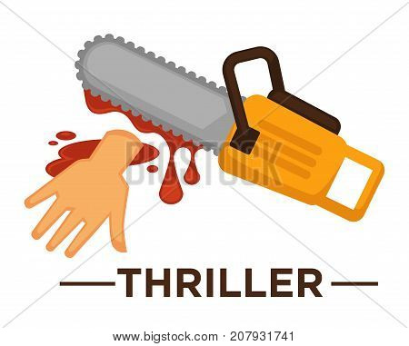 Movie genre icon logo thriller of saw and cut hand in blood. Vector flat isolated symbol template for cinema or channel movie thriller genre emblem