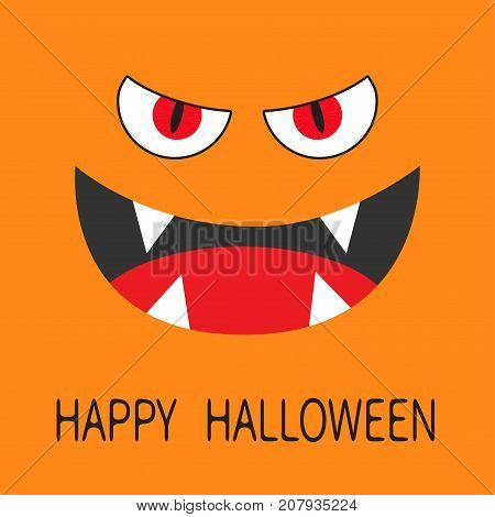 Evil Red eyes. Smiling wicked mouth with fangs tooth tongue. Angry cartoon character head face. Happy Halloween. Greeting card. Flat design. Orange background. Vector illustration