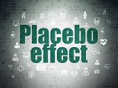 Medicine concept: Painted green text Placebo Effect on Digital Data Paper background with  Hand Drawn Medicine Icons poster
