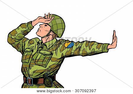 Soldier In Uniform Shame Denial Gesture No. Anti Militarism Pacifist. Pop Art Retro Vector Illustrat