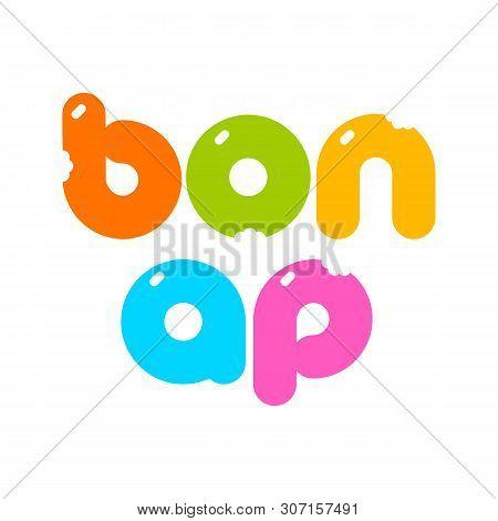 Bon Ap. Bon Appetit Lettering. Food Lettering. Good Appetite. Template Design For Logo Food, Cafe, S