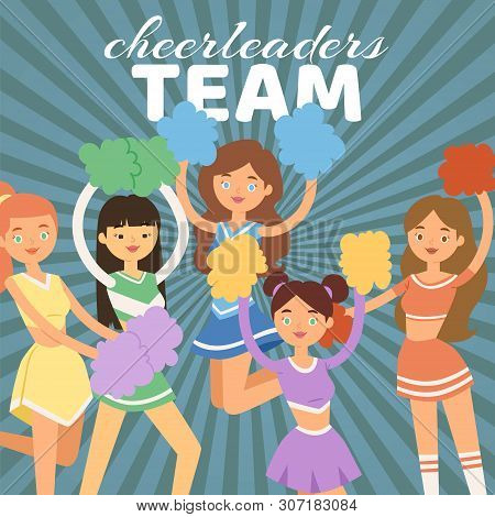 Cheerleading Team Vector Illustration. Cheerleader Girls With Pompoms. Dancing To Support Football T