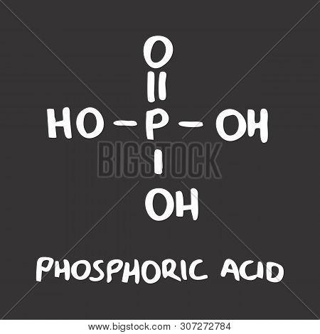 Freehand Illustration Of The Phosphoric Acid Formula On Dark Background