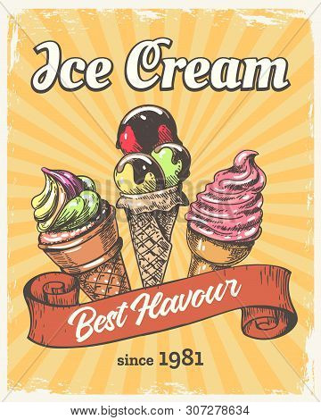 Ice Cream Retro Poster. Vintage Icecream Cones Paper Placard, Old Fashion Poster Or Flyer Design Wit