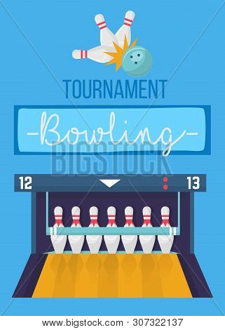Bowling Tournament Poster In Blue Colors. 3d Skittles On Bowler Alley Composition With Lettering. Ep