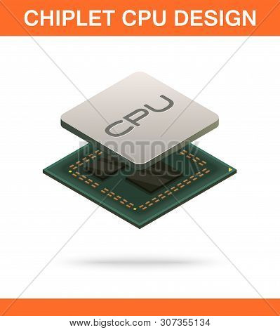 Realistic Isometric Modern Chiplet Cpu Design Front View.