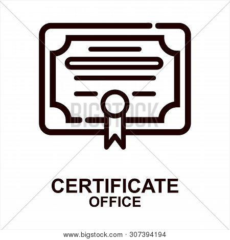 Certificate Icon Isolated On White Background From Office Collection. Certificate Icon Trendy And Mo