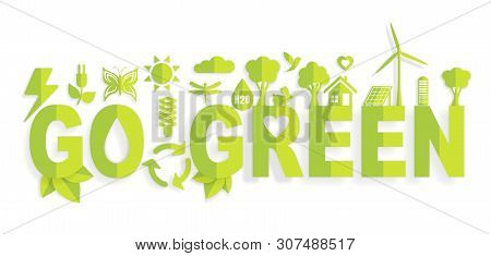 Ecology Concept With Go Green Words In The Center For Graphic And Web Design, Paper Cut Style Vector