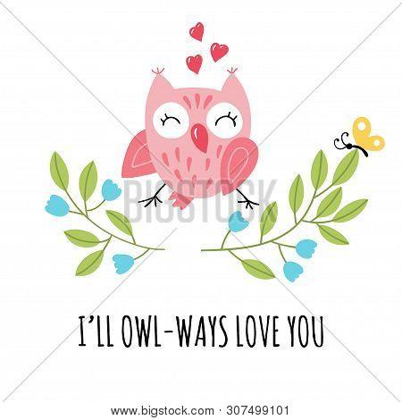 Cute Cartoon Owlet And Joky Handwritten Inscription. Pun Lettering. Vector Childish Illustration.