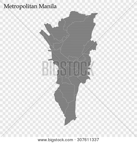 High Quality Map Of Metropolitan Manila Is A Region Of Philippines, With Borders Of The Provinces