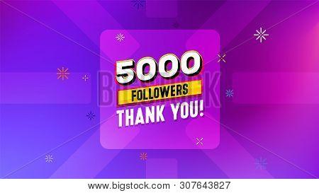 5000 Followers сongratulation. Thank You Banner Design. Vector Illustration For Social Networks. Cel