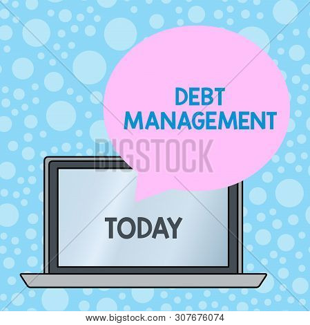 Writing note showing Debt Management. Business photo showcasing The formal agreement between a debtor and a creditor Round Shape Speech Bubble Floating Over Laptop Backdrop. poster