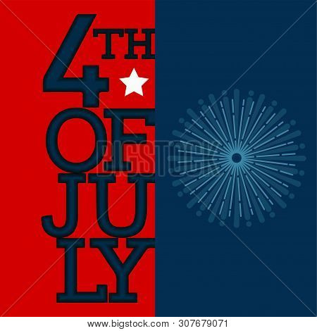 Happy Independence Day Graphic Design. 4th Of July - Vector