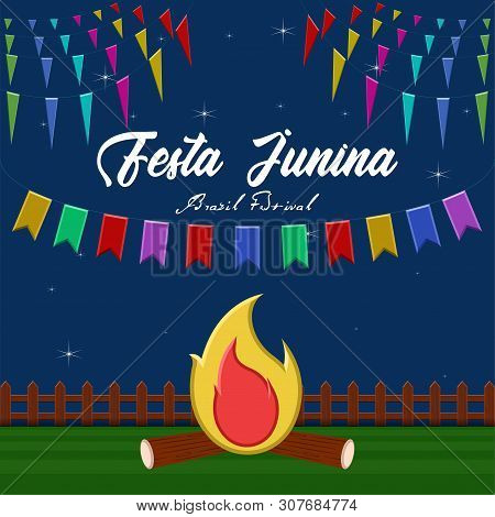 Festa Junina Poster With Pennants And Bonfire. Brazilian Festival - Vector