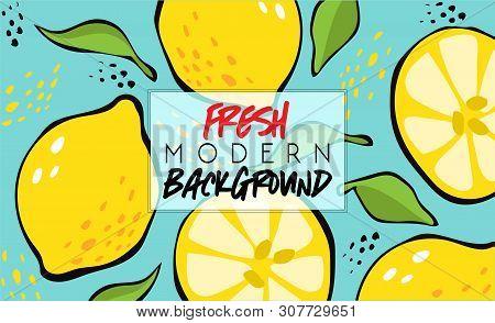 Summer. Fresh Modern Background. Fruit Fashion Poster Or Banner. Summer Vector Lemon Illustration Ea