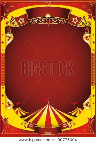 Yellow circus with big top. A red and yellow background for a poster.