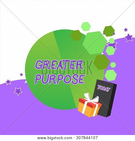 Handwriting text Greater Purpose. Concept meaning Extend in average conforming the moral order of the universe Greeting Card Poster Gift Package Presentation Box Decorated by Bowknot. poster