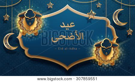 Sheeps On Chains And Crescent, Eid Al-adha Muslim Calligraphy. Ul-adha Holiday Or Festival Of Sacrif