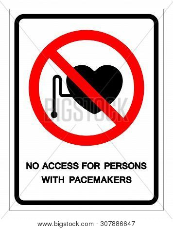 No Access For Persons With Pacemakers Symbol Sign, Vector Illustration, Isolate On White Background