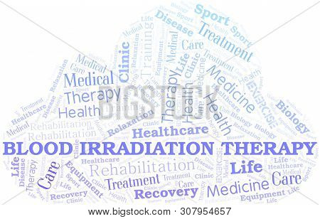 Blood Irradiation Therapy Word Cloud. Wordcloud Made With Text Only.