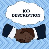 Text sign showing Job Description. Conceptual photo a formal account of an employee s is responsibilities Hand Shake Multiracial Male Business Partners Colleagues Formal Shirt Suit. poster