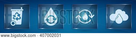 Set Recycle Bin With Recycle, Recycle Clean Aqua, Recycle Clean Aqua And Cloud With Rain. Square Gla