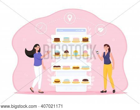 Two Female Characters Are Ordering Cakes Online. Woman Holding Smartphone With Cake Shop Application