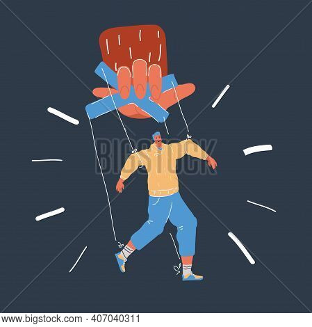 Vector Illustration Of Man Puppet Marionette In Someone Giant Hands. Control And Manipulating Concep