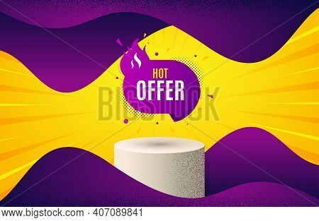 Hot Offer Banner. Background With Podium Platform. Discount Sticker Shape. Coupon Tag Icon. Dotted O