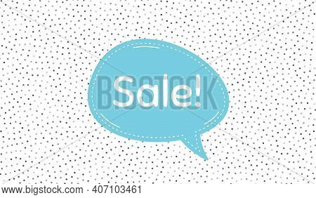 Sale Symbol. Blue Speech Bubble On Polka Dot Pattern. Special Offer Price Sign. Advertising Discount