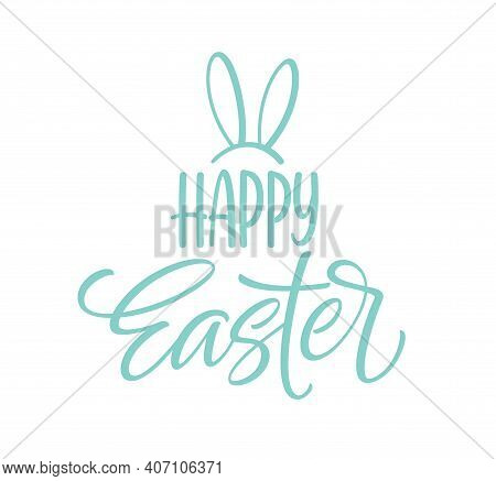 Happy Easter Icon Symbol. Handwriting Lettering With Rabbit Ears. Vector Illustration Eps10