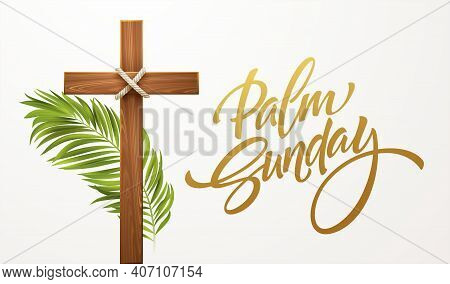 Christian Cross. Congratulations On Palm Sunday, Easter And The Resurrection Of Christ. Vector Illus