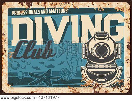 Diving Club Metal Rusty Plate, Scuba Sport Poster, Vector Retro. Sea Or Ocean Snorkeling And Aqualun