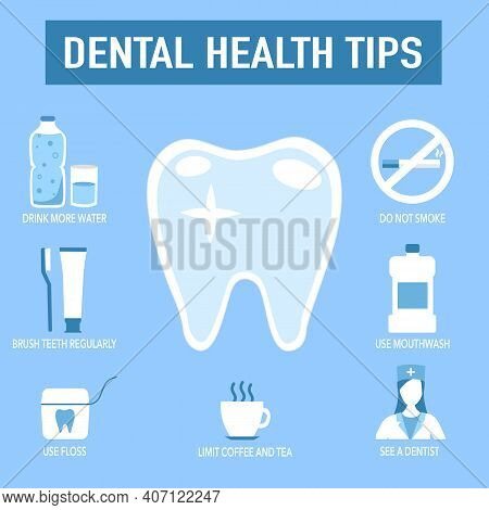 Dental Care Tips For Healthy Teeth Infographic In Flat Design On Blue Background. Dental Health Tips