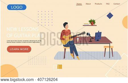 Website New Lessons Of Guitar Playing. Man Singing Song Into Microphone And Records Audio. Homepage