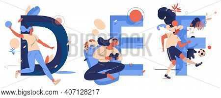 Vector Collection With Women Doing Sport. F For Soccer Football, D For Dodgeball, E For E-games. Act