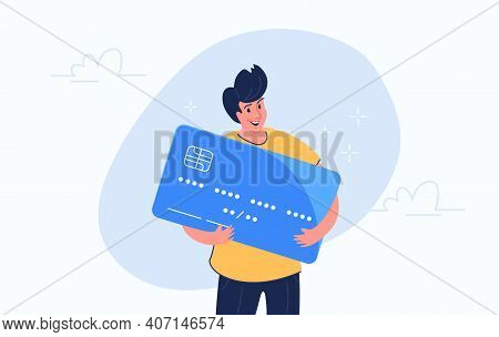 Happy Smiling Man Hugging Big Credit Card. Flat Modern Concept Vector Illustration Of People Who Use