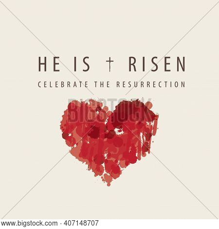 Religious Banner Or Greeting Card On The Easter Theme With Words He Is Risen, Celebrate The Resurrec