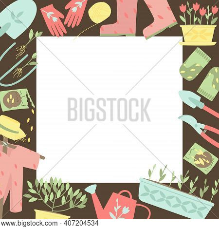 Frame Of Garden Supplies For Planting Plants. Garden Tools, Shovels, Gloves, Watering Can, Plants, S