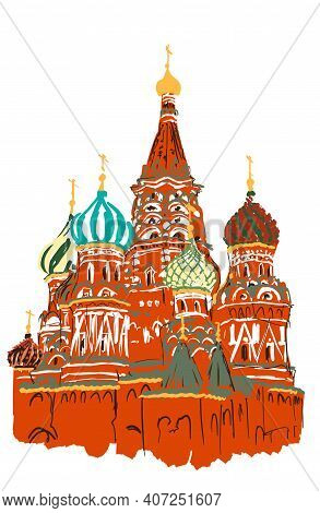 Hand Drawn St Basil Carhedral, Moscow, Russia, Eps10 Vector Illustration Isolated On White.