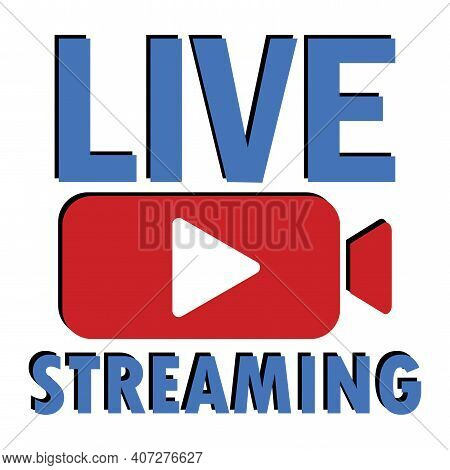 Blue Live Streaming. Online Stream Sign. Internet Broadcast. Webinar Vector Template. Live Webinar B