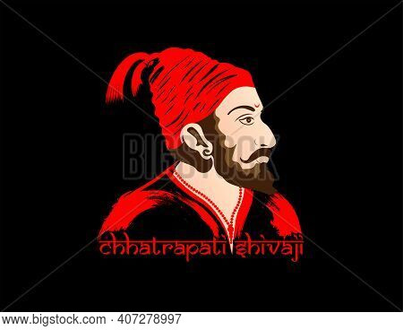 Vector Illustration Of Chatrapati Shivaji Maharaj, Maratha Clan From Maharashtra, India.