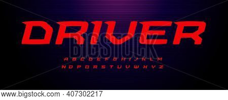 Drive Sport Font. Wide Italic Letter With Modern Spurs, Fast Speed Effect. Alphabet For Energy Motio