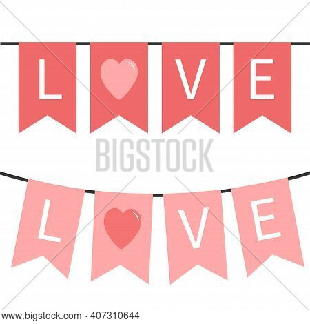 Bunting Flag Garland Set. Happy Valentines Day. Red Pink Word Love. Party Decoration Romantic Elemen