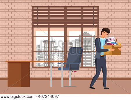 Boss Dismissed Employee. Unhappy Fired Businessman Leave The Office With Things In Box. Unemployment