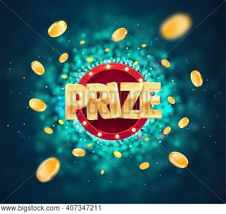 Win Prize In Gambling Game On Blurred Background Vector Banner. Winning Money Congratulations Illust