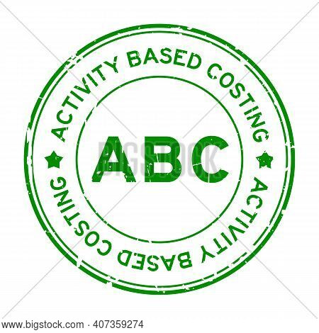 Grunge Green Abc (abbreviation Of Activity Based Costing) Word Round Rubber Seal Stamp On White Back