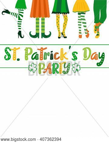 Vector Poster On St. Patrick's Day Party. Saint Patrick Invitation Template With Different Legs. Sai
