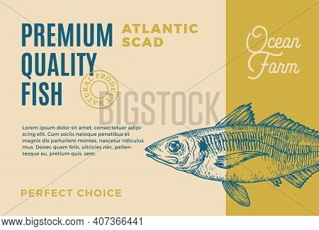 Premium Quality Atlantic Scad. Abstract Vector Food Packaging Design Or Label. Modern Typography And